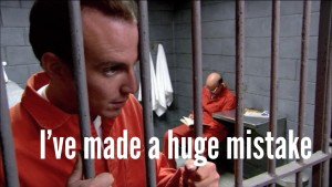 I've Made A Huge Mistake - Arrested Development